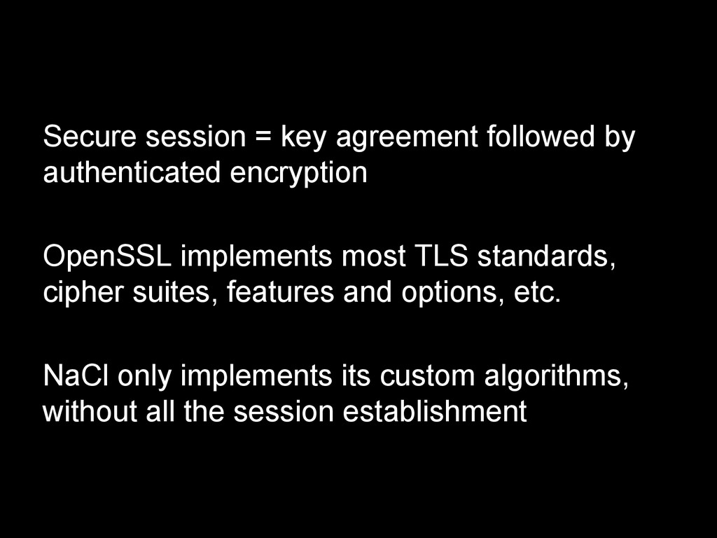Secure session = key agreement followed by auth...