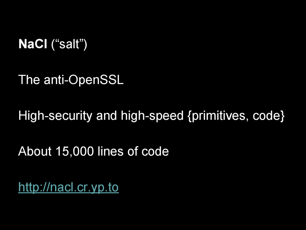 "NaCl (""salt"") The anti-OpenSSL High-security an..."