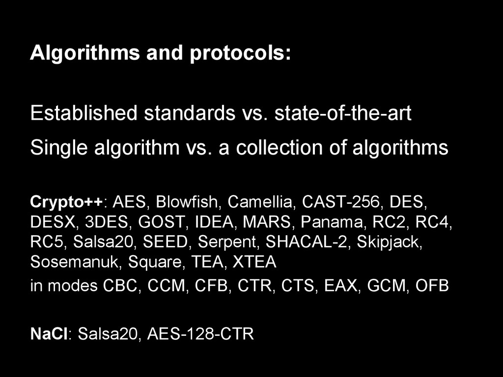 Algorithms and protocols: Established standards...