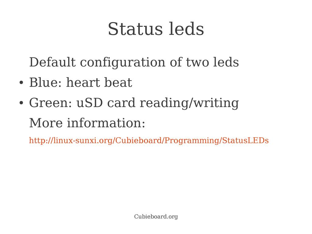 Cubieboard.org Status leds Default configuratio...