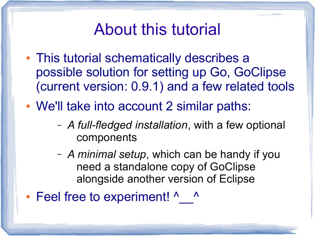 About this tutorial ● This tutorial schematical...