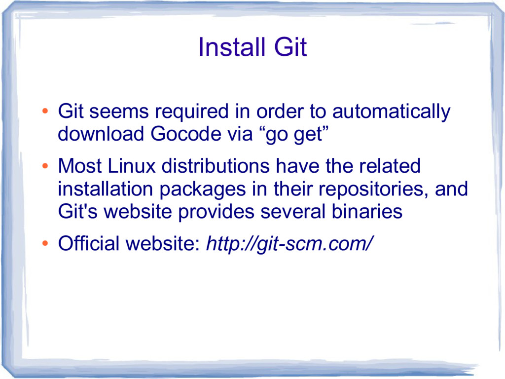 Install Git ● Git seems required in order to au...