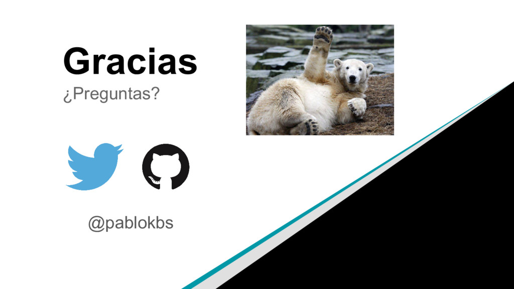Gracias ¿Preguntas? @pablokbs