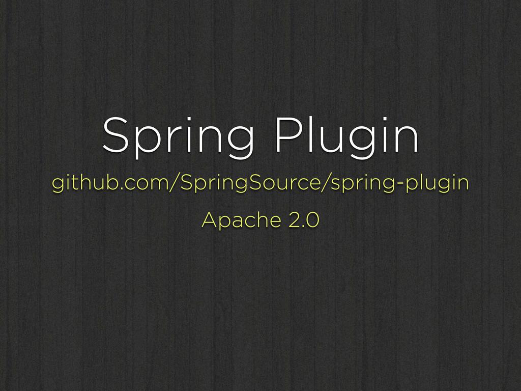 Spring Plugin github.com/SpringSource/spring-pl...