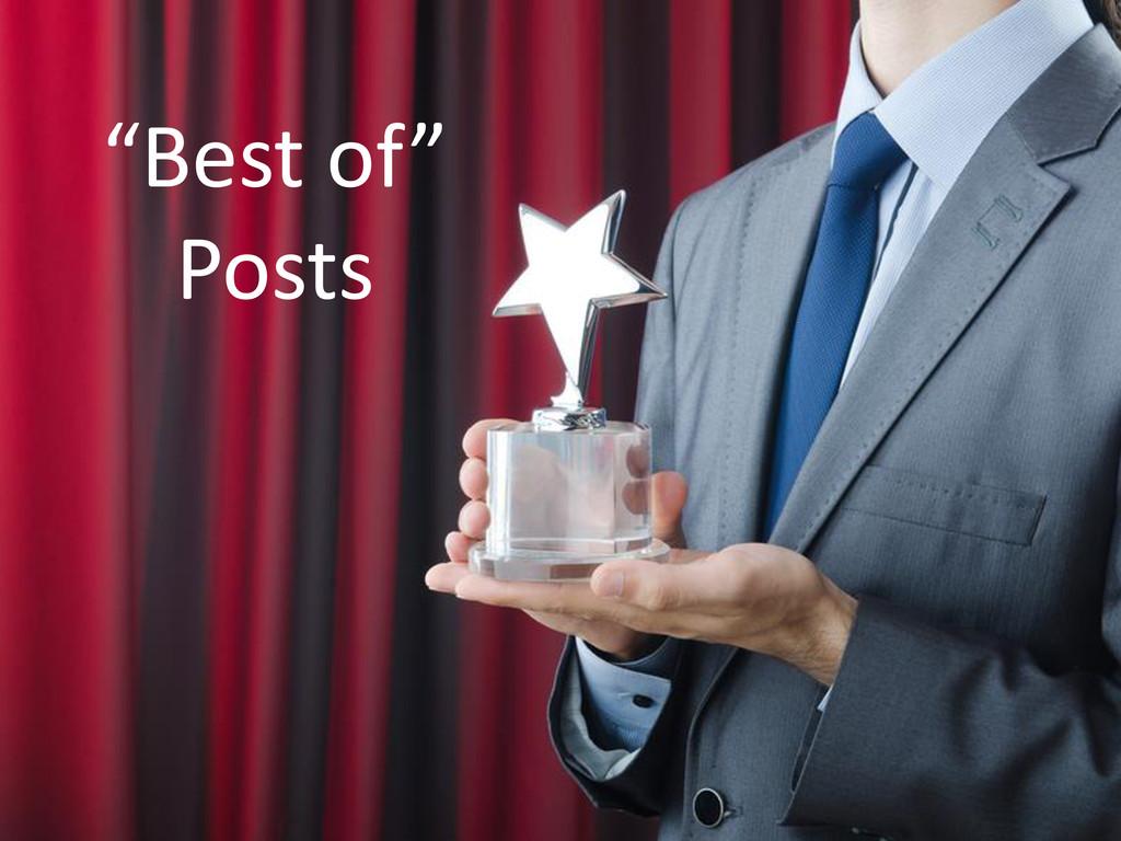 """""""Best of"""" Posts"""
