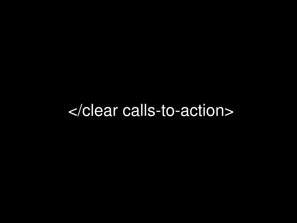 </clear calls-to-action>
