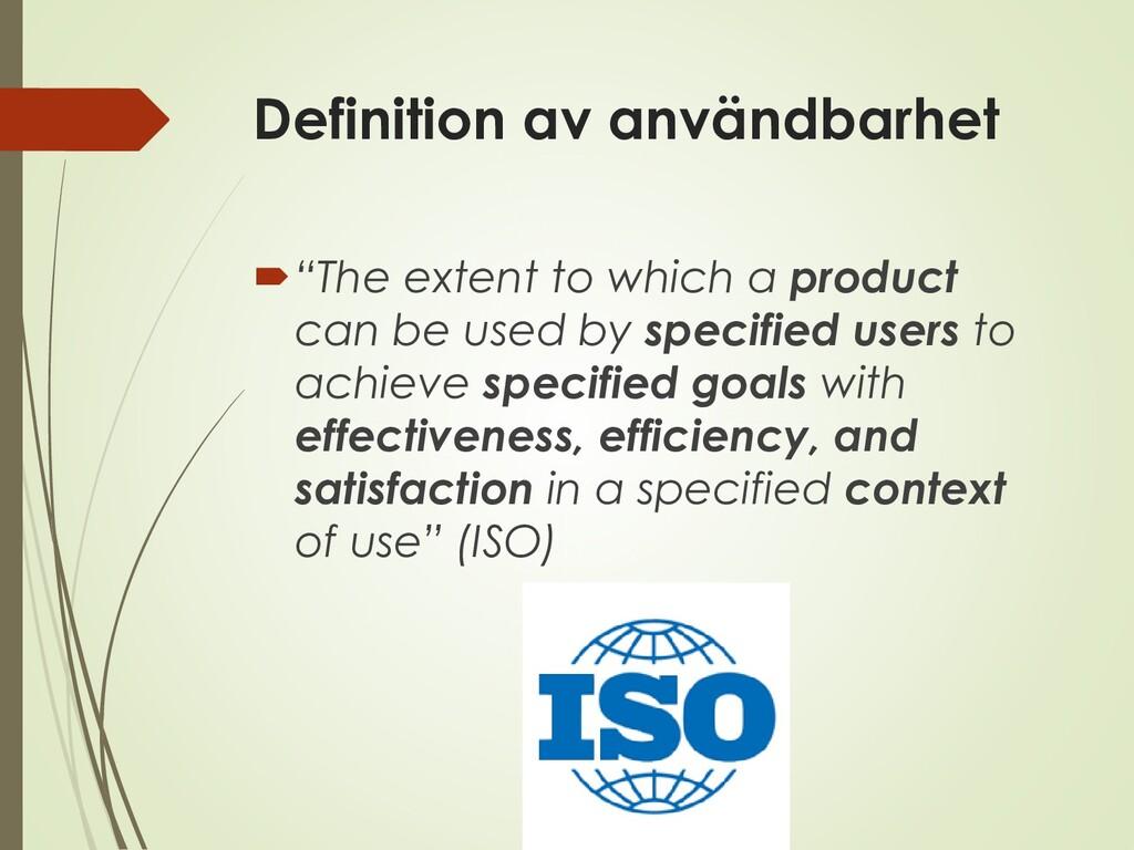 """Definition av användbarhet """"The extent to whic..."""