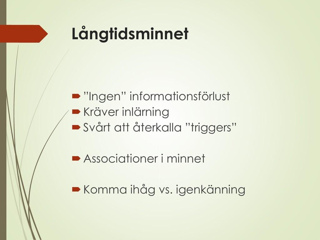"""Långtidsminnet """"Ingen"""" informationsförlust Kr..."""