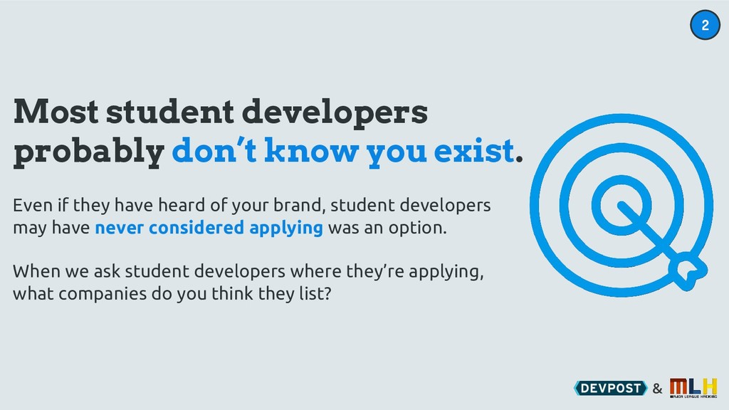 & Most student developers probably don't know y...