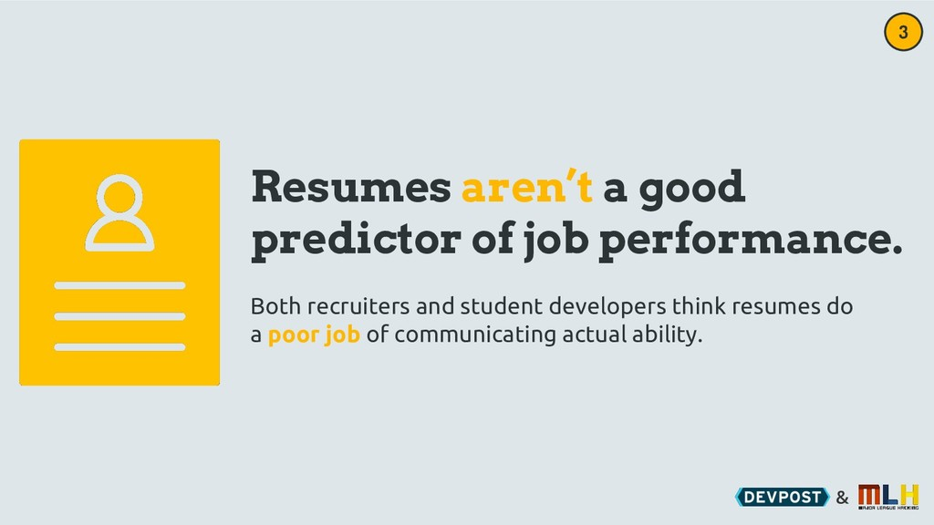 & Resumes aren't a good predictor of job perfor...