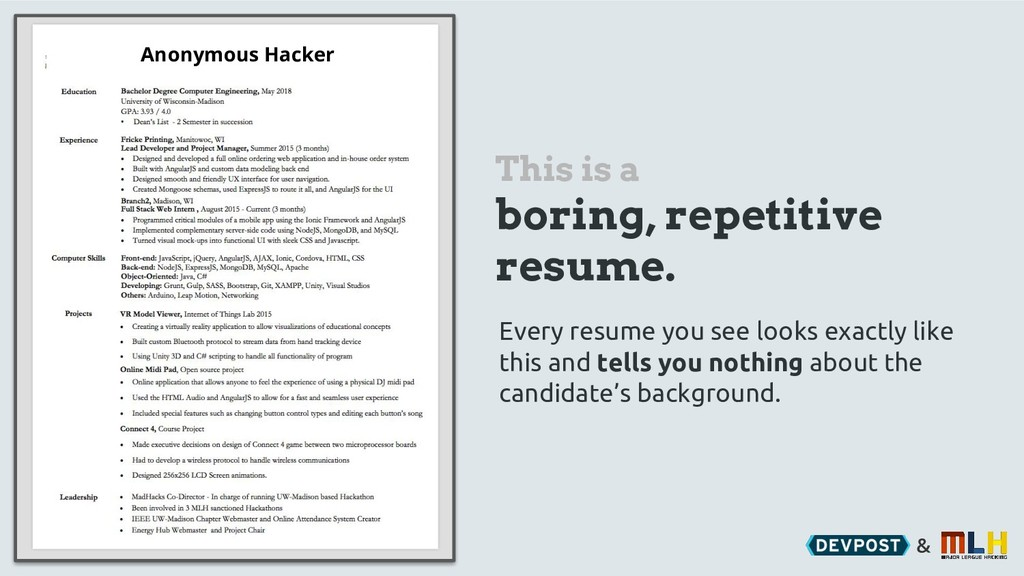 & This is a boring, repetitive resume. Every re...
