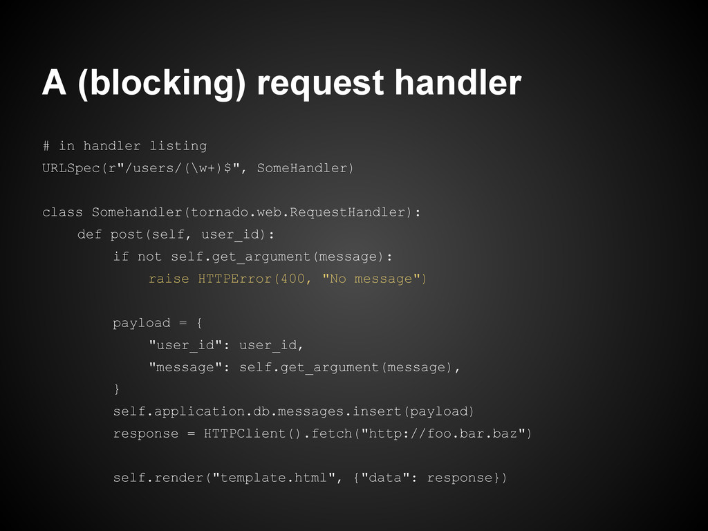 A (blocking) request handler # in handler listi...