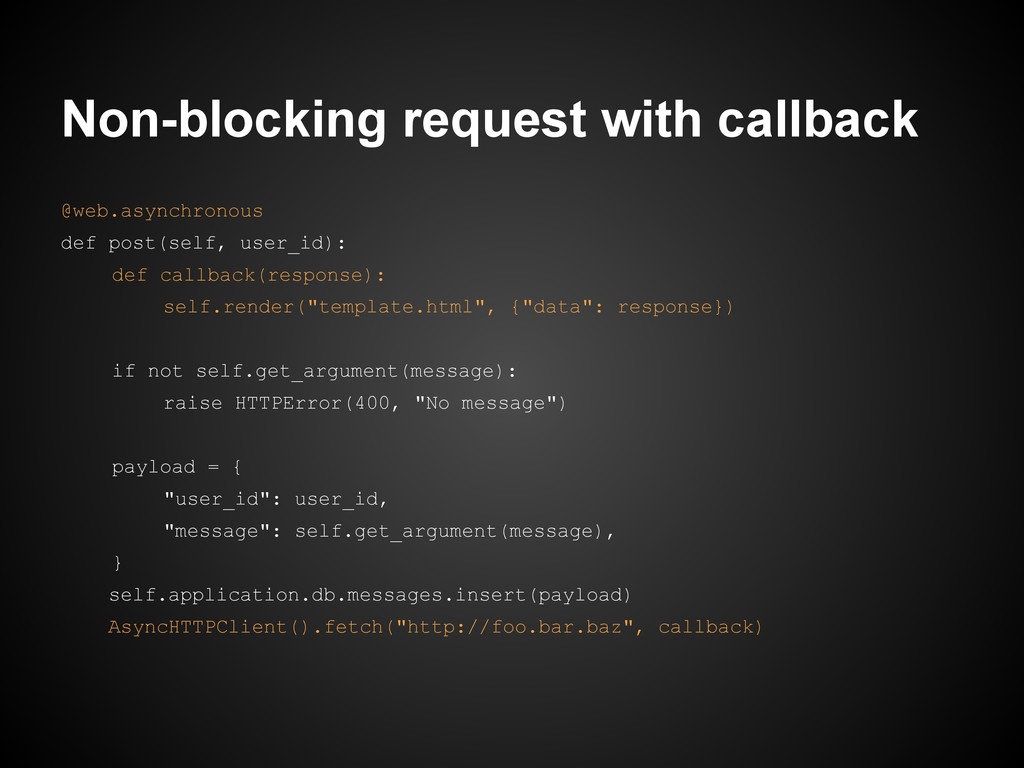 Non-blocking request with callback @web.asynchr...