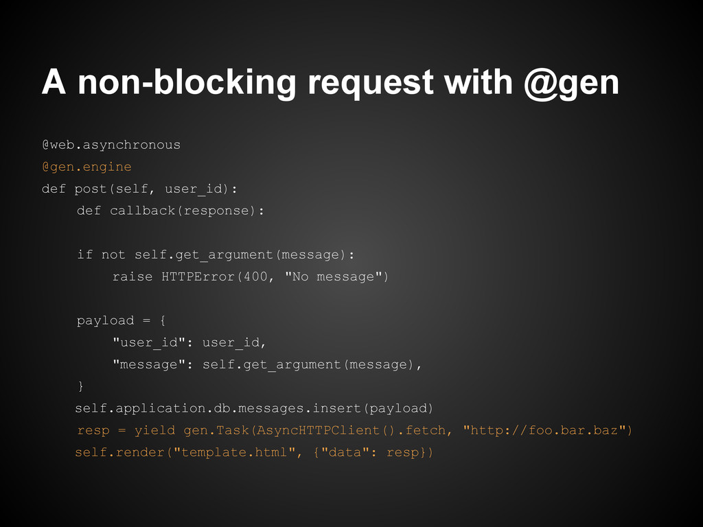 A non-blocking request with @gen @web.asynchron...