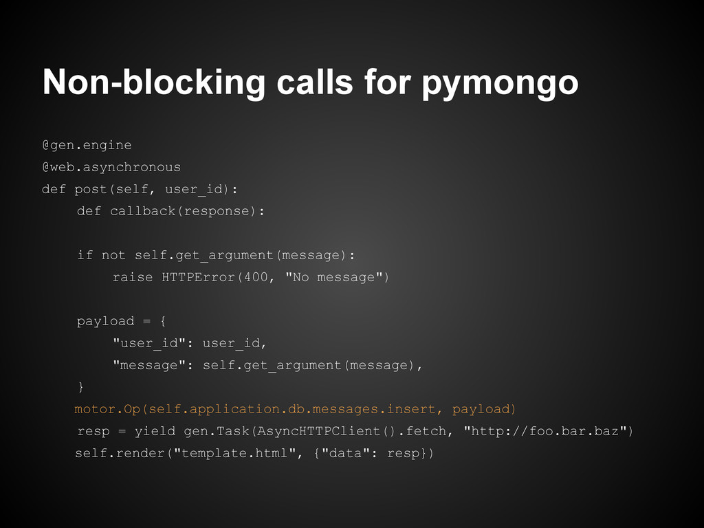 Non-blocking calls for pymongo @gen.engine @web...