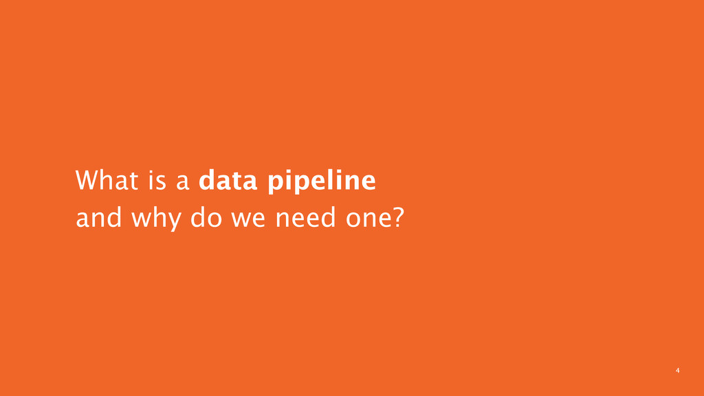 4 What is a data pipeline  and why do we need ...