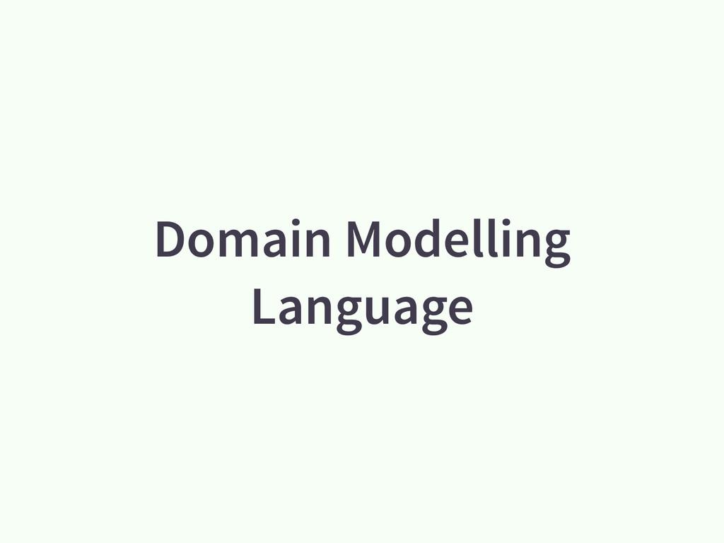 Domain Modelling Language