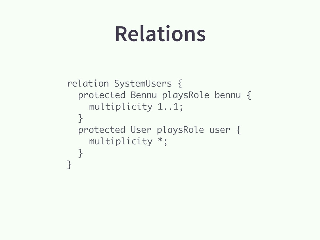 Relations relation SystemUsers { protected Benn...