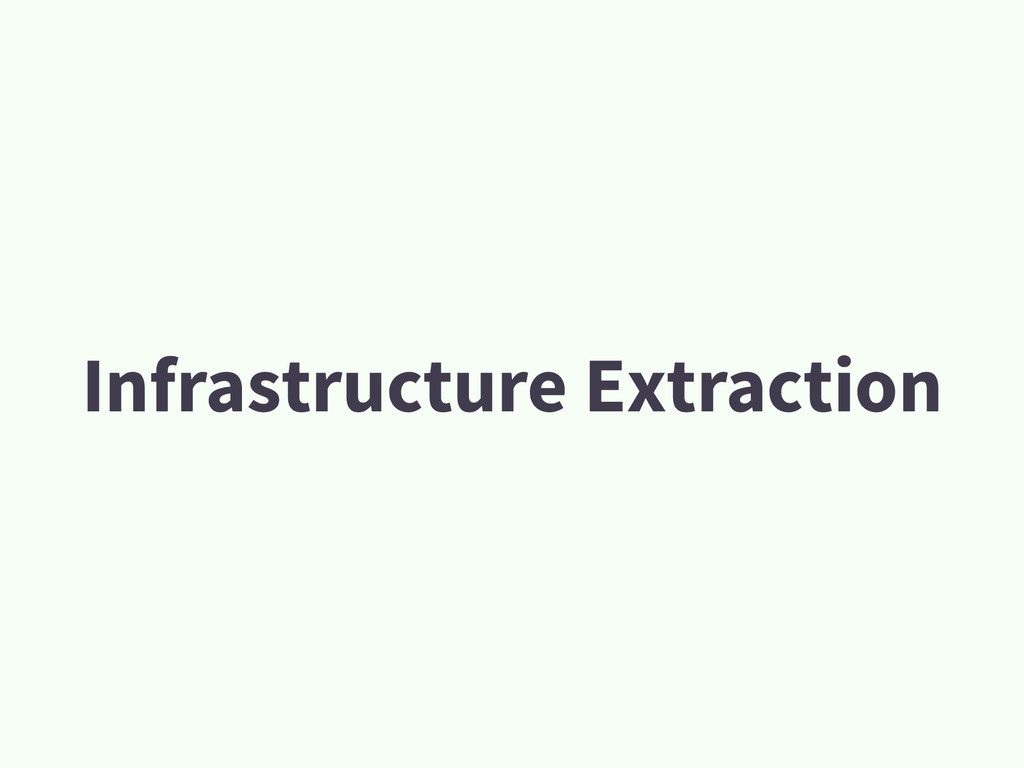 Infrastructure Extraction