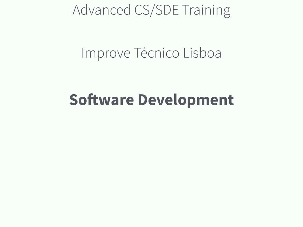 Advanced CS/SDE Training Improve Técnico Lisboa...