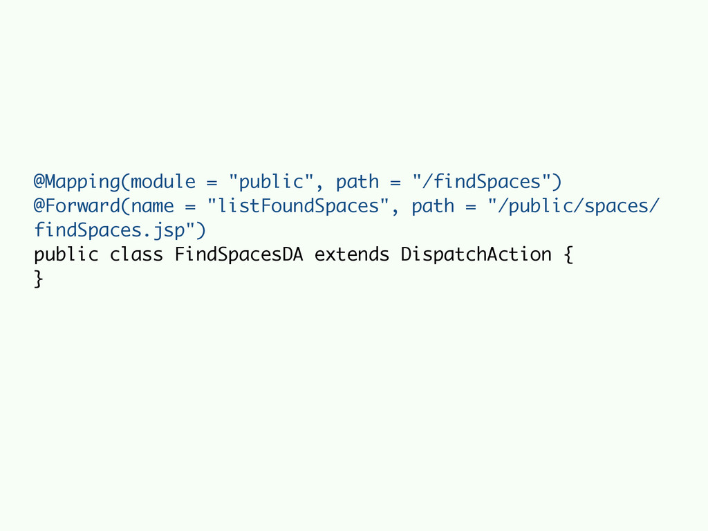 """@Mapping(module = """"public"""", path = """"/findSpaces..."""