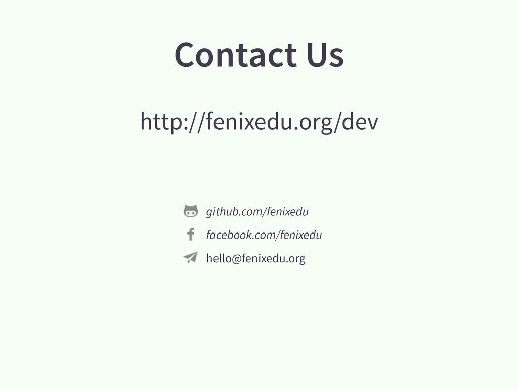 Contact Us http://fenixedu.org/dev github.com/f...