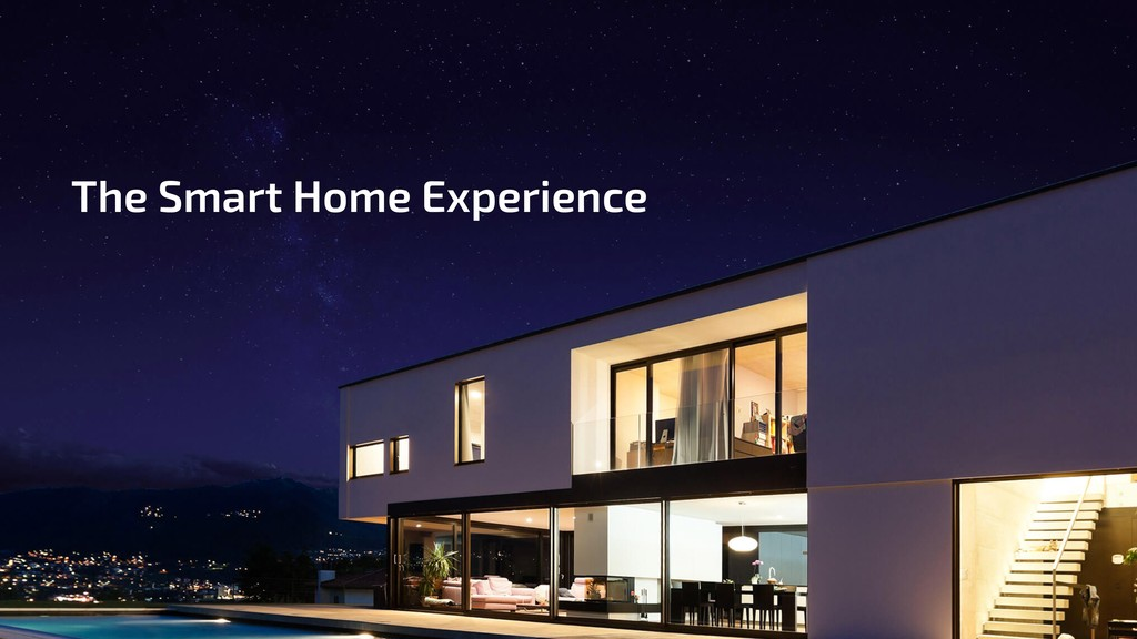 The Smart Home Experience