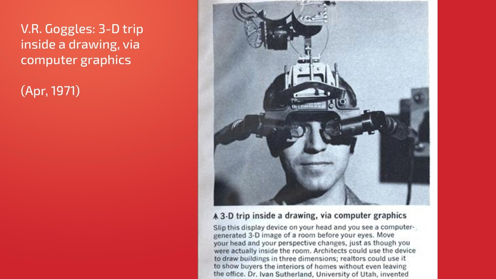 V.R. Goggles: 3-D trip inside a drawing, via co...