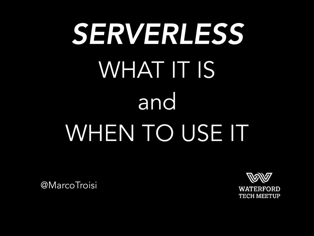 SERVERLESS 