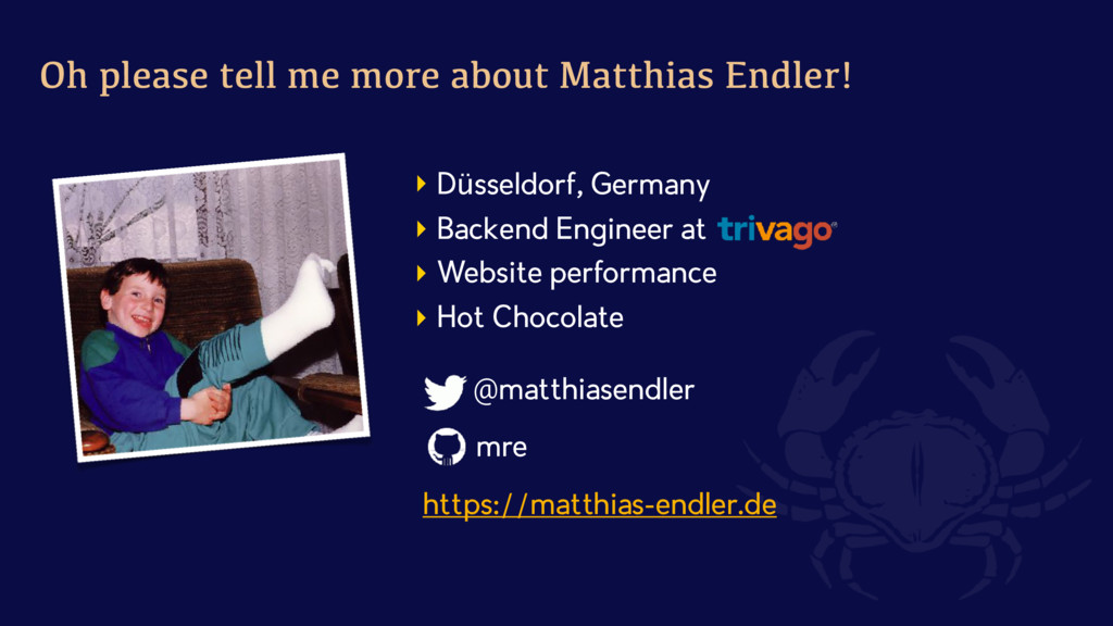 Oh please tell me more about Matthias Endler! }...