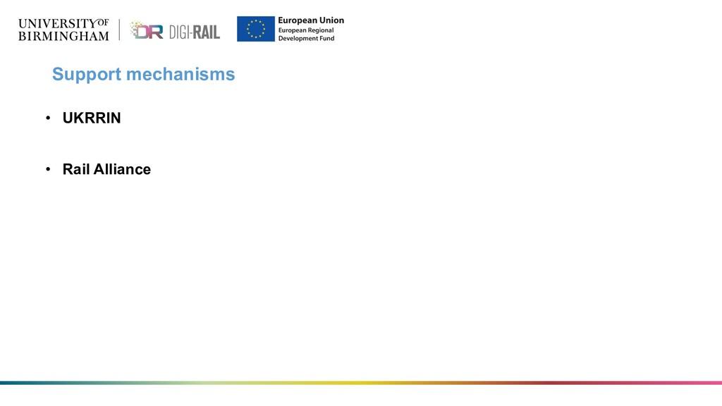 Support mechanisms • UKRRIN • Rail Alliance