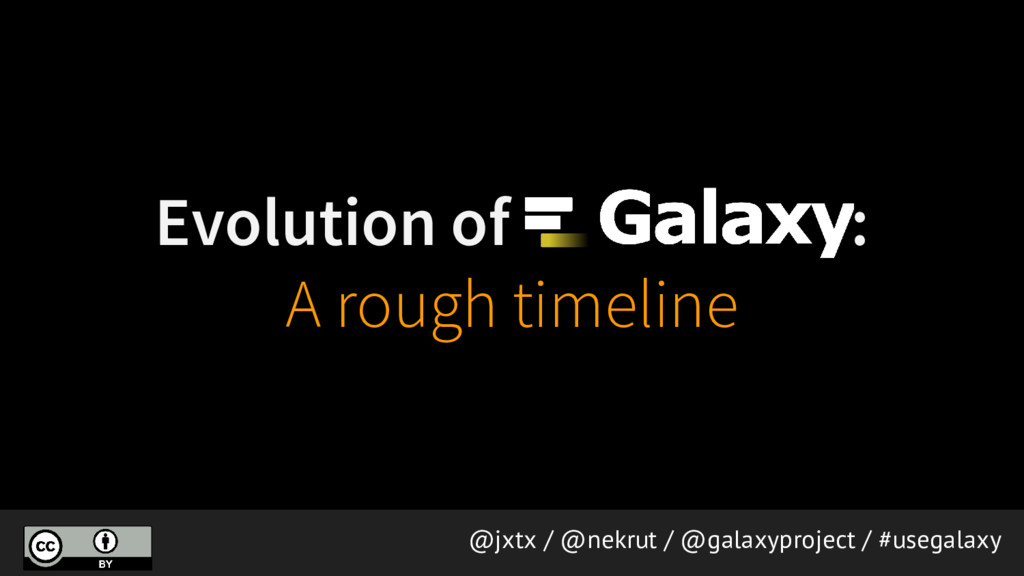 Evolution of : A rough timeline @jxtx / @nekrut...
