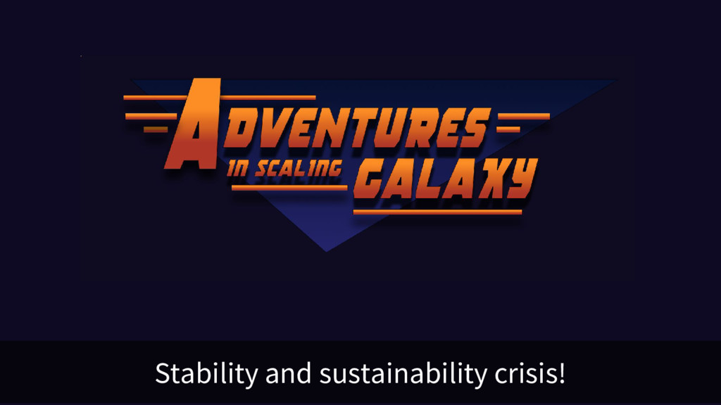 Stability and sustainability crisis!