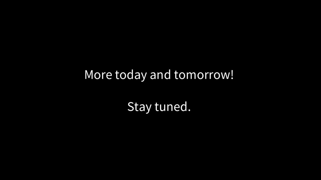 More today and tomorrow! Stay tuned.