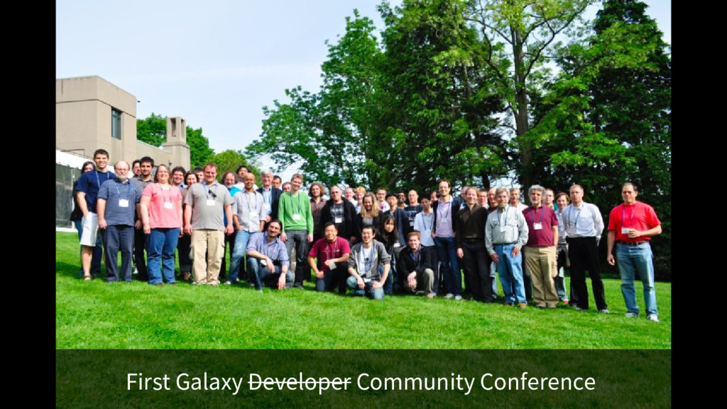 First Galaxy Developer Community Conference