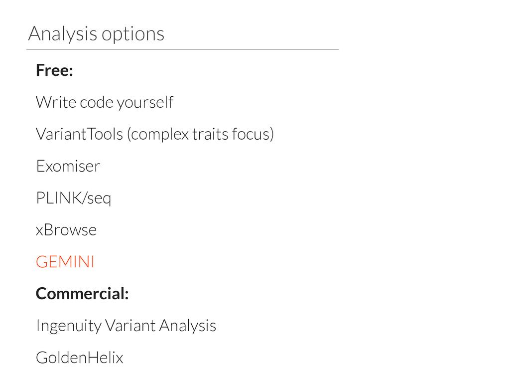 Analysis options Free: Write code yourself Vari...