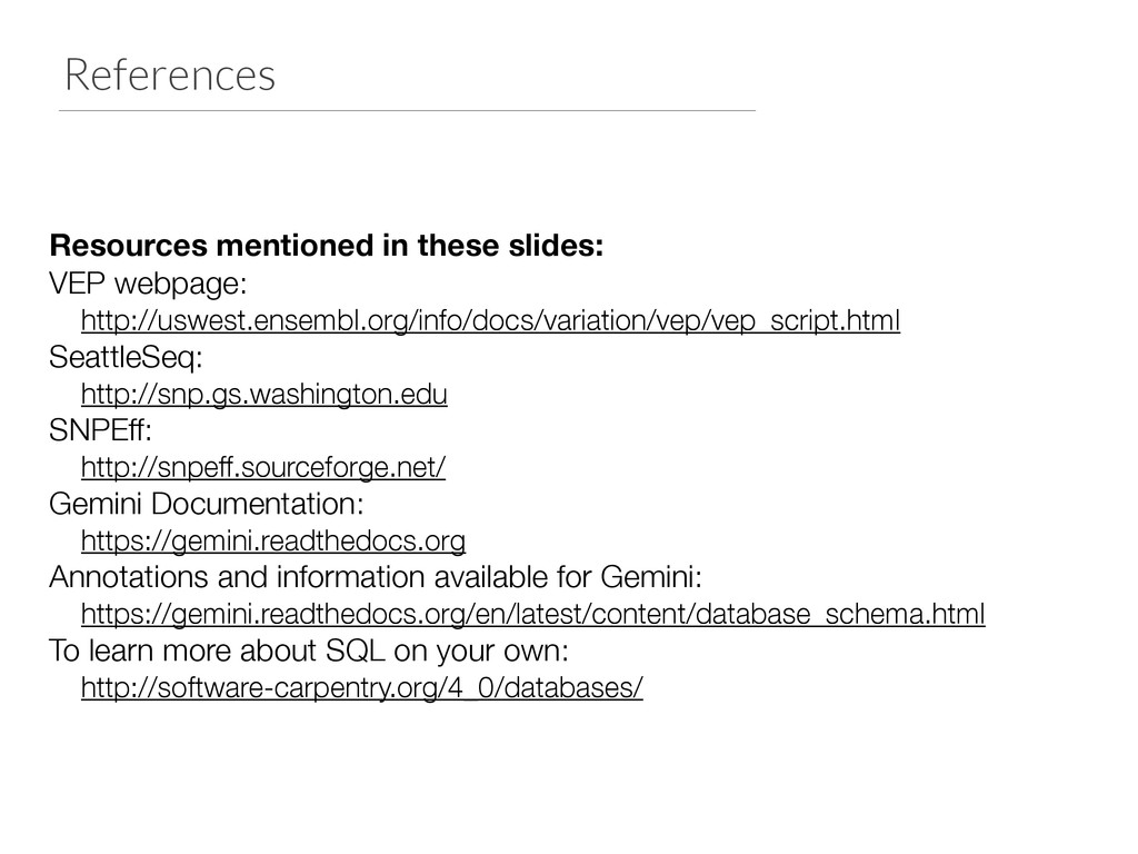 References Resources mentioned in these slides:...