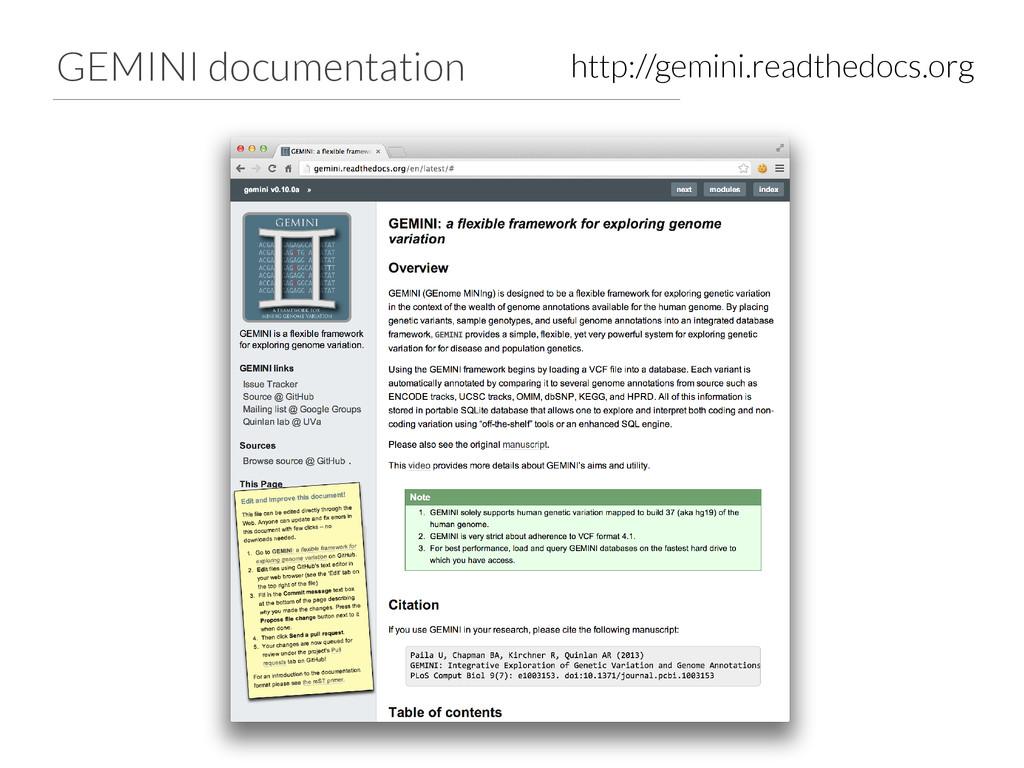 GEMINI documentation http://gemini.readthedocs....