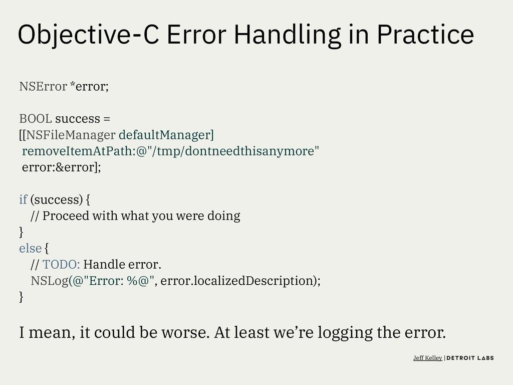 Objective-C Error Handling in Practice NSError ...