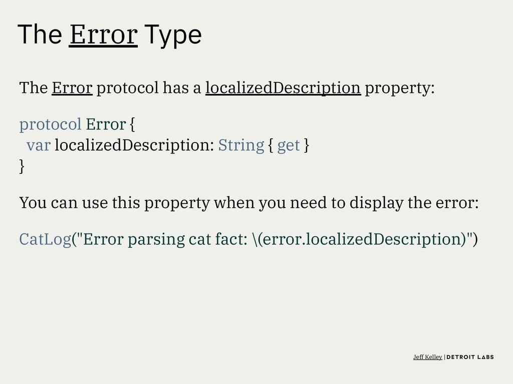 The Error Type The Error protocol has a localiz...