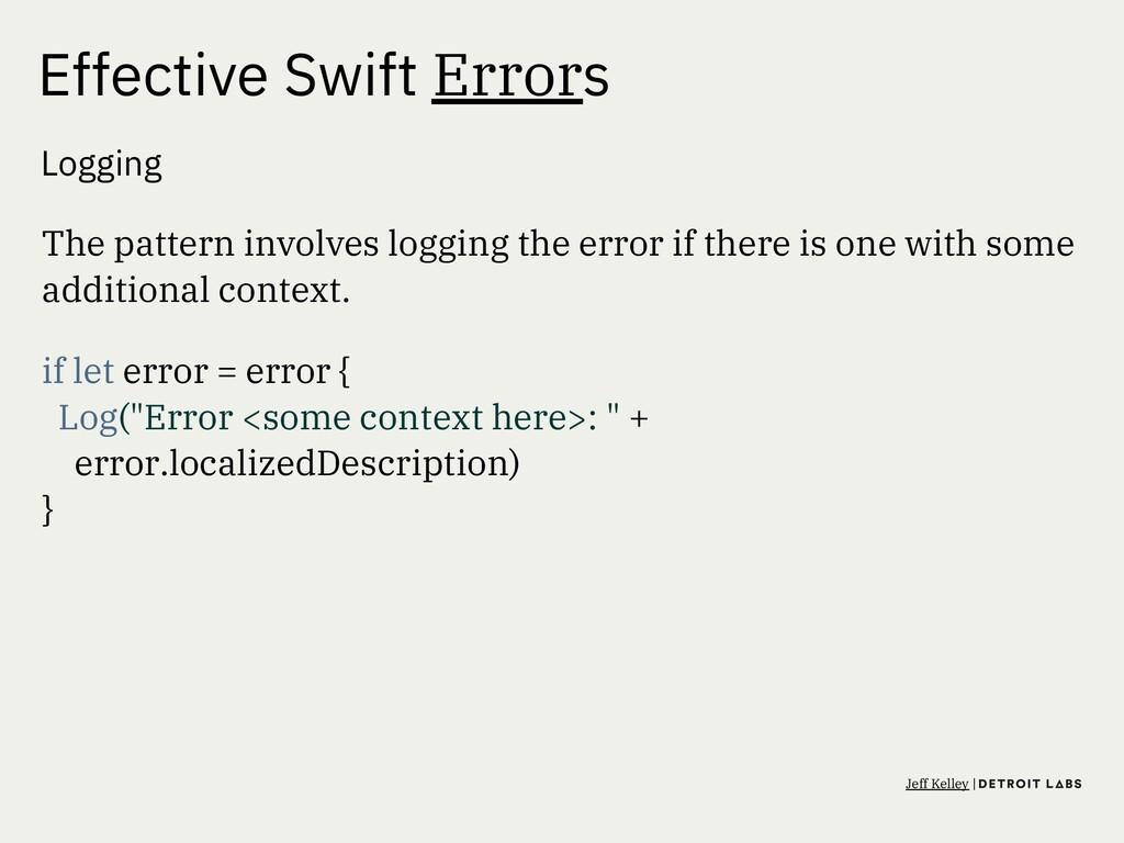 Effective Swift Errors Logging The pattern invo...