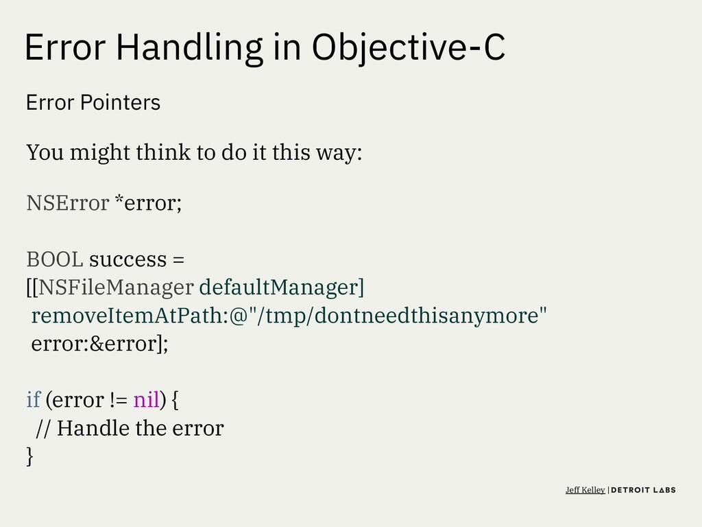 Error Handling in Objective-C Error Pointers Yo...