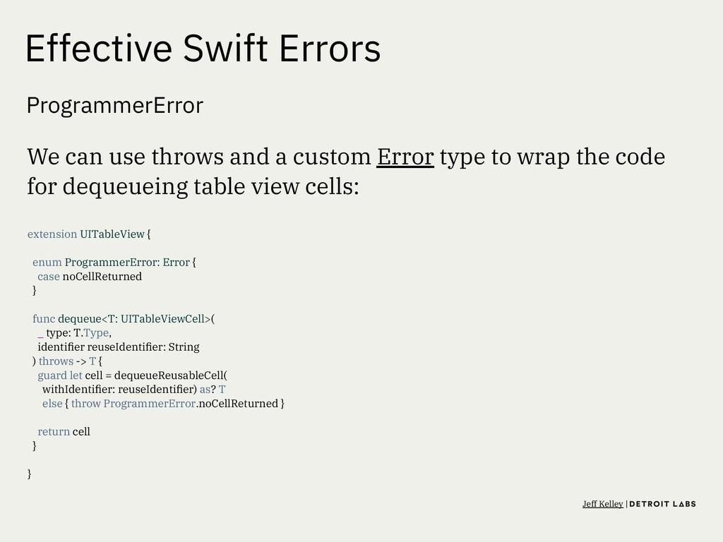 Effective Swift Errors ProgrammerError We can u...