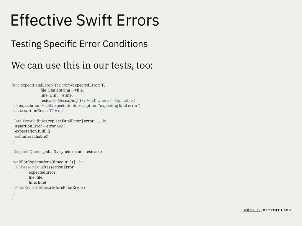 Effective Swift Errors Testing Specific Error Co...