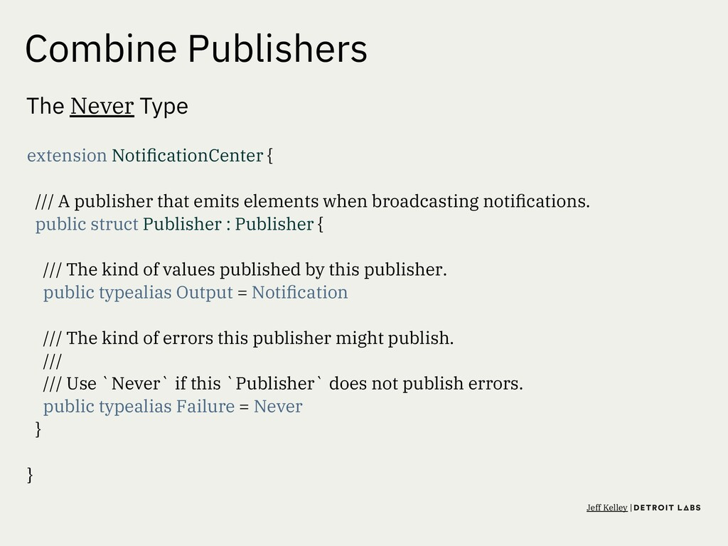 Combine Publishers The Never Type extension Not...