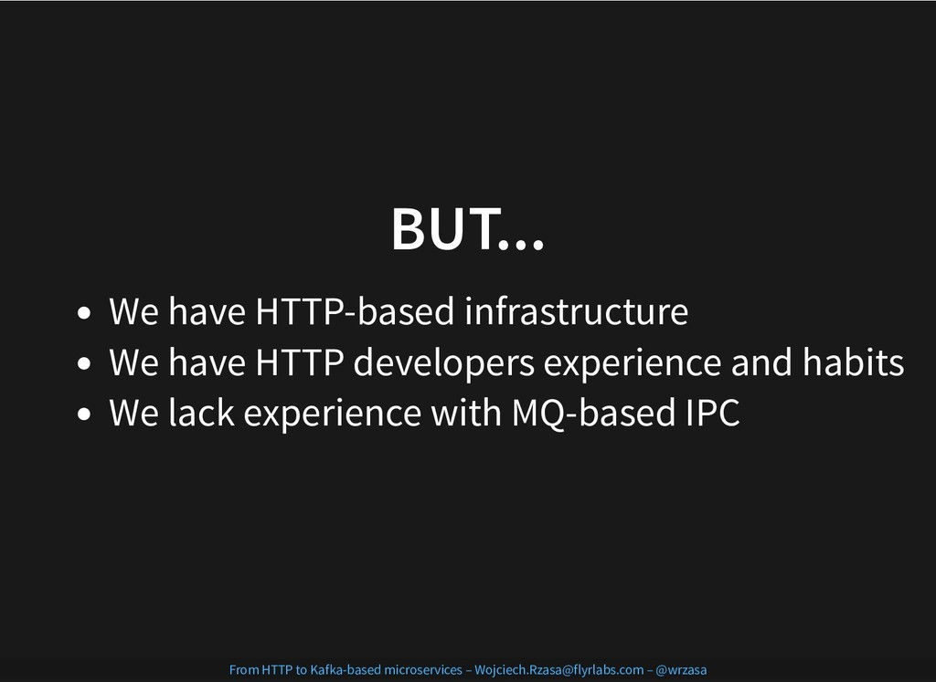 7/17/2019 From HTTP to Kafka-based microservice...