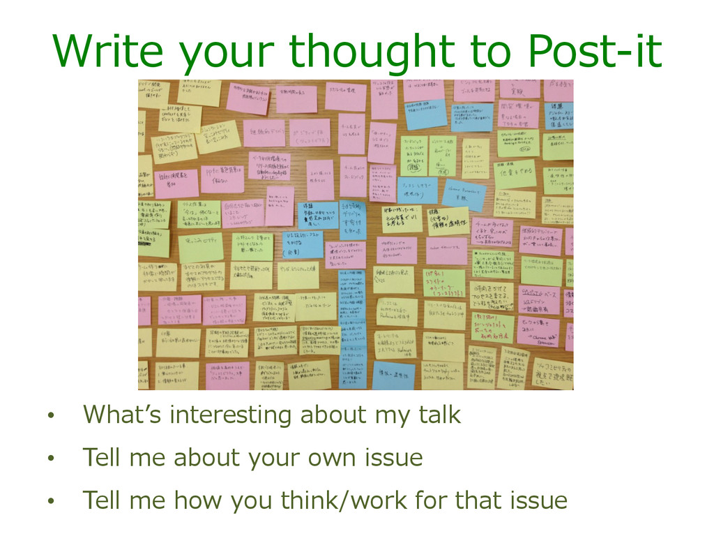 Write  your  thought  to  Post-‐‑‒it •  What''s...