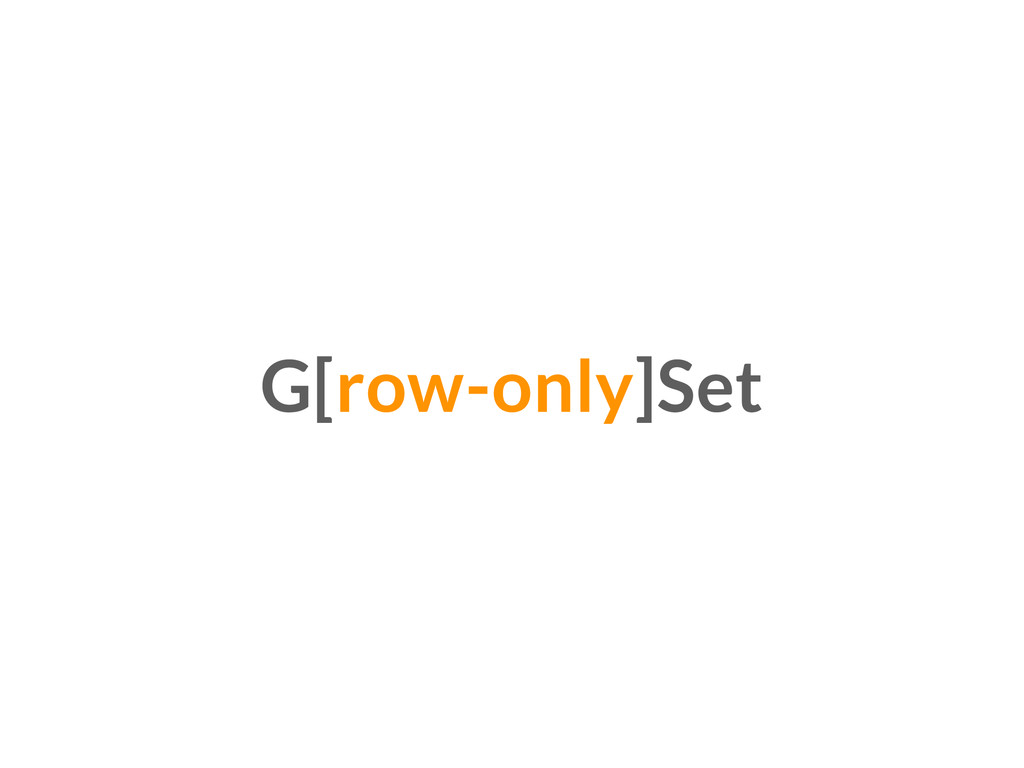 G[row-only]Set
