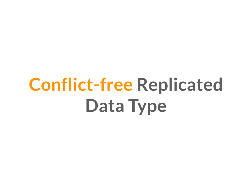 Conflict-free Replicated Data Type