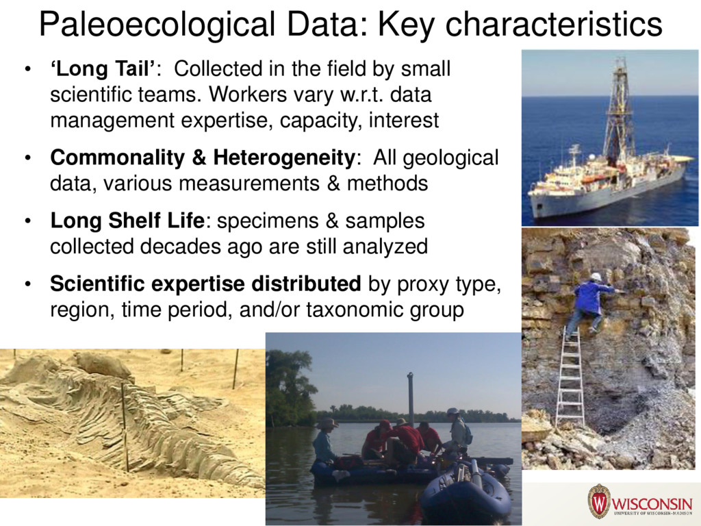 Paleoecological Data: Key characteristics • 'Lo...